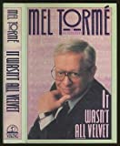 It Wasn't All Velvet, Mel Torme, 0670822892