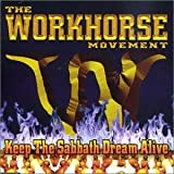 Keep the Sabbath by The Workhorse Movement