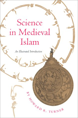 Science in Medieval Islam: An Illustrated Introduction