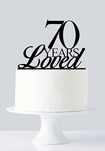 70 Years Loved Cake Topper 70th Birthday Anniversary