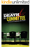 Death by Committee (Susan Lombardi Mysteries)
