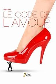 Le code de l'amour par Linda Lynn