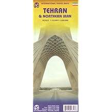 Tehran and Northern Iran - Téhéran et l'Iran du Nord