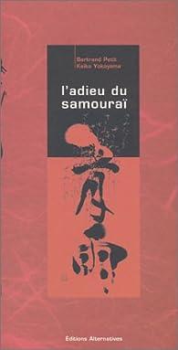 L'Adieu du samouraï par Bertrand Petit