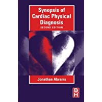 Synopsis of Cardiac Physical Diagnosis