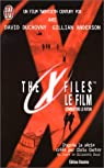 The X-Files - Le film : Combattre le futur  par Carter