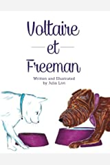 Voltaire et Freeman (Voltaire: The Franco-American Hipster Dog) (Volume 3)