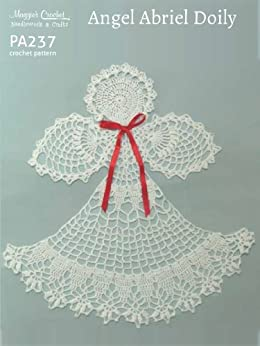 Crochet Pattern Angel Abriel Doily PA237-R - Kindle ...