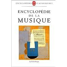 ENCYCLOPÉDIE DE LA MUSIQUE (ILLUSTRÉ)