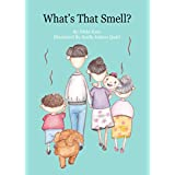 What's that Smell?: Find that Smell (Books that Rhyme and Make you Smile)