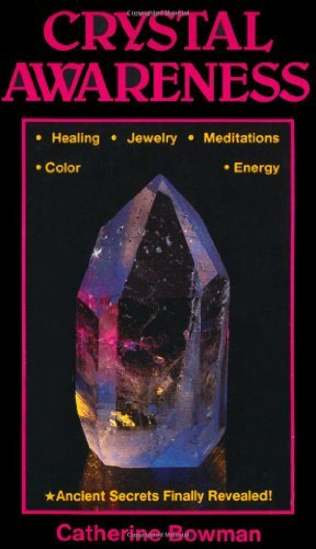 Crystal Awareness (Llewellyn's New Age) (Quartz Channeling Crystal)