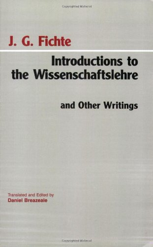 [Best] Introductions to the Wissenschaftslehre and Other Writings (1797-1800) (Hackett Classics) E.P.U.B