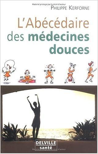 En ligne téléchargement Abécédaire des médecines douces pdf ebook