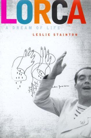 Lorca: A Dream of Life
