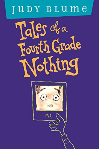 Tales of a Fourth Grade Nothing: Anniversary Edition