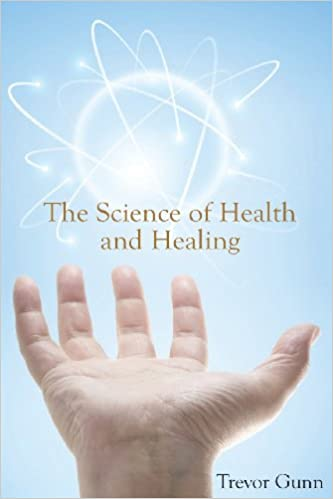 The Science of Health and Healing