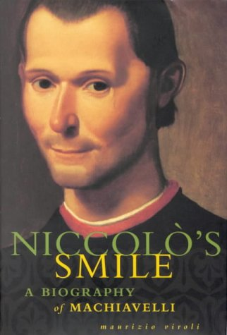Read Online Niccolo's Smile : A Biography of Machiavelli PDF