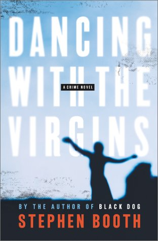 Dancing with the Virgins: A Constable Ben Cooper Novel
