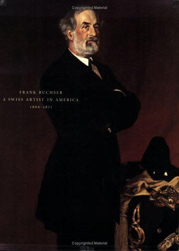 Books : Frank Buchser, a Swiss Artist in America