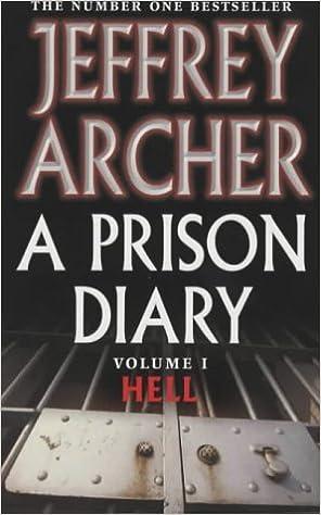 A Prison Diary: Volume 1 - Hell: Amazon co uk: Jeffrey