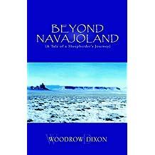 Beyond Navajoland