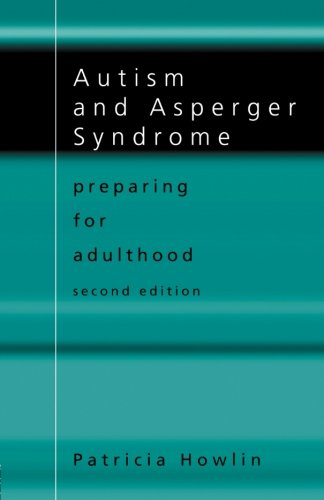 Autism and Asperger Syndrome: Preparing for Adulthood