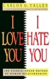 img - for I Love You, I Hate You book / textbook / text book