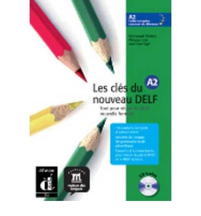 Les Cles Du Nouveau Delf: Livre De L'Eleve A2 + CD (Mixed media product)(French) - Common