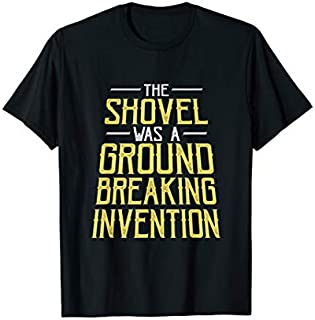 Best Gift Mens Funny Dad Joke Shovel Quote Gift for Husband Father  Need Funny TShirt / S - 5Xl
