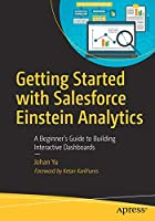 Getting Started with Salesforce Einstein Analytics Front Cover