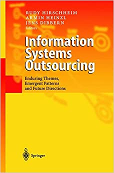 Information Systems Outsourcing: Enduring Themes, Emergent Patterns and Future Directions