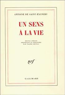 Un sens à la vie par Saint-Exupéry