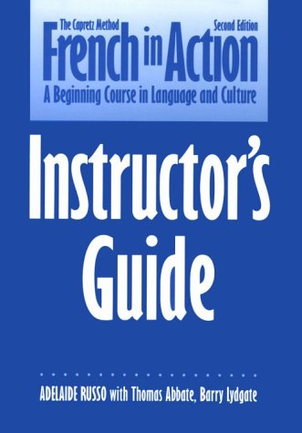 French in Action/Instructor's Guide