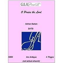 O Praise the Lord - Adrian Batten - SATB