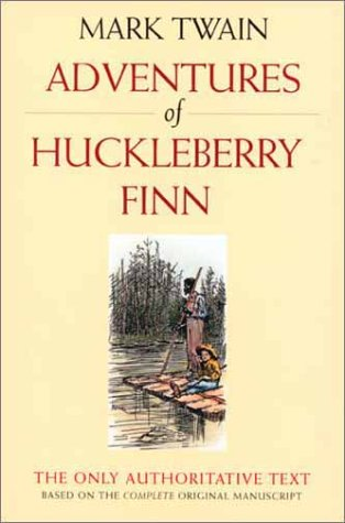 Adventures of Huckleberry Finn (Mark Twain Library)