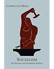 Socialism: An Economic and Sociological Analysis [New Edition, Enlarged with an Epilogue]