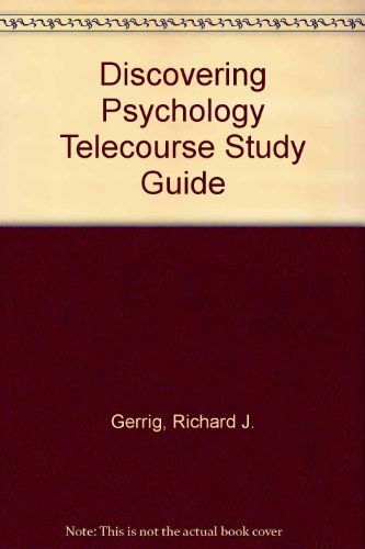 Discovering Psychology: Telecoure Student Study Guide