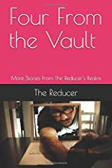 Four From the Vault: More Stories From The Reducer's Realm Paperback