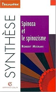 Spinoza et Spinozisme par Robert Mishari