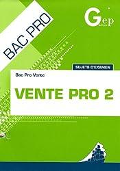 Vente Pro 2 Bac Pro