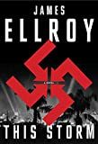 Book cover from This Storm: A novel by James Ellroy
