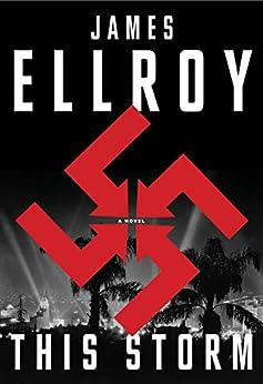 This Storm: A novel (English Edition) por [Ellroy, James]