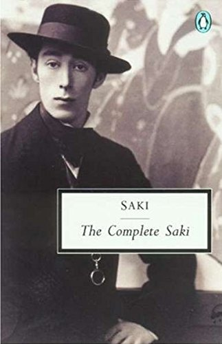 The Complete Saki (Classic, 20th-Century, Penguin) [Munro, H. H.] (Tapa Blanda)
