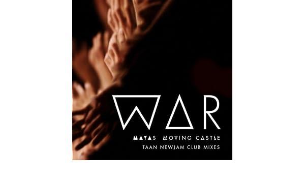 War (Taan Newjam Radio Mix) by Maya's Moving Castle on Amazon Music