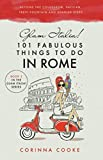 Glam Italia! 101 Fabulous Things to Do in