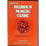 Notes on Rubik's Magic Cube, David Singmaster, 0894900439