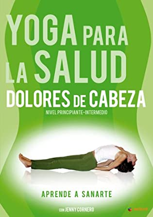 Yoga para la salud: Dolores de cabeza (Vol. 2) [DVD]: Amazon ...