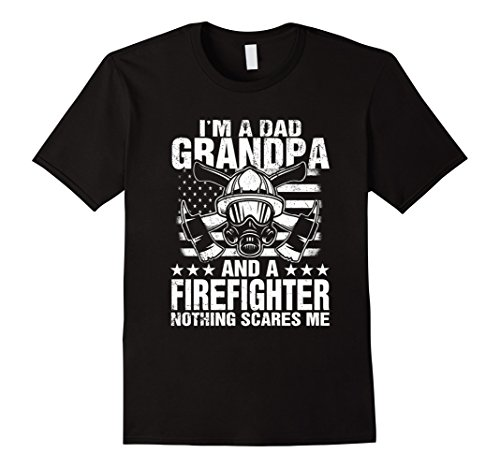 (Mens I'm A Dad Grandpa T-Shirt Firefighter Father's Day Gift Large Black)
