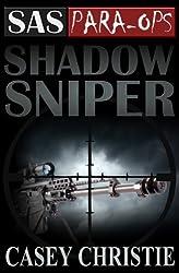 SAS Para-Ops #2: Shadow Sniper (English Edition)