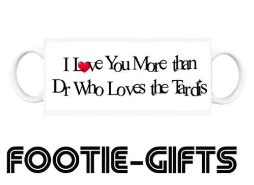 I love you more than....Dr Who Loves the Tardis - Mug (FG)